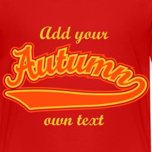 Autumn- T-shirt Personalised with your name Shirts - Kids' Premium T-Shirt