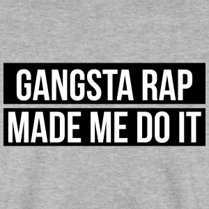 Gangsta rap made me do it Pullover & Hoodies - Männer Pullover