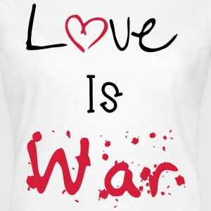 Love Is war Camisetas - Camiseta mujer