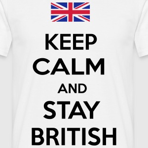 Stay British T-Shirts - Men's T-Shirt