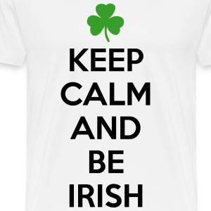 St. Patrick's day: Keep calm and be irish Tee shirts - T-shirt Premium Homme
