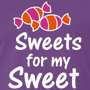 Sweets for my Sweet - Männer Premium T-Shirt