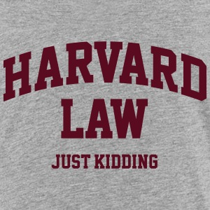 Harvard Law - Just kidding Shirts - Kinderen Premium T-shirt