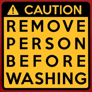 Caution: Remove person before washing (2 colors) - Frauen Bio-T-Shirt