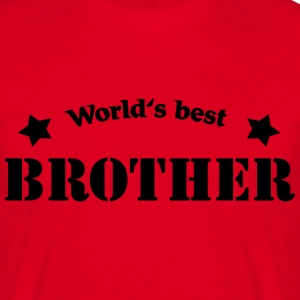 World's best brother Tee shirts - T-shirt Homme