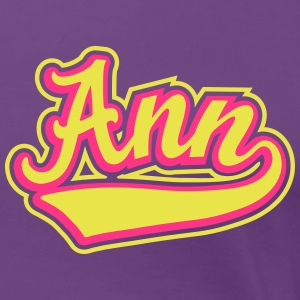 Ann - T-shirt Personalised with your name T-Shirts - Women's Premium T-Shirt