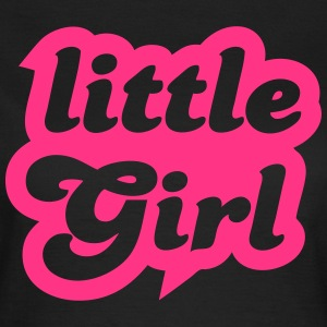 Little Girl T-Shirts - Frauen T-Shirt