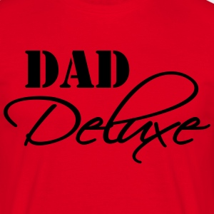 Dad Deluxe T-Shirts - Men's T-Shirt