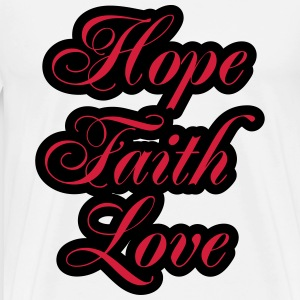 Hope, Faith, Love T-Shirts - Men's Premium T-Shirt