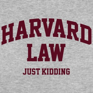 Harvard Law - Just kidding T-Shirts - Frauen Bio-T-Shirt
