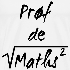 Prof de maths T-Shirts - Men's Premium T-Shirt
