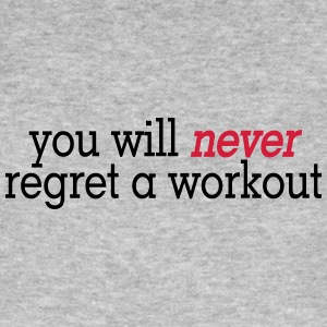 you will never regret a workout 2c Tee shirts - T-shirt bio Homme