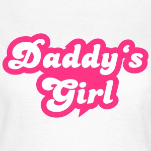 Daddy's Girl T-skjorter - T-skjorte for kvinner