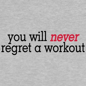you will never regret a workout 2c Shirts - Baby T-Shirt