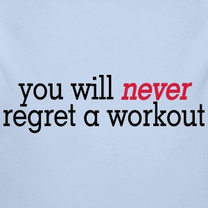 you will never regret a workout 2c Pullover & Hoodies - Baby Bio-Langarm-Body