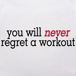 you will never regret a workout 2c Nounours - Nounours