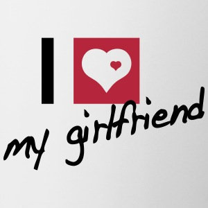 i love my girlfriend Bottiglie e tazze - Tazza
