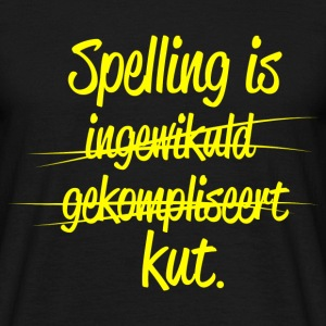Spelling is kut. T-shirts - Mannen T-shirt