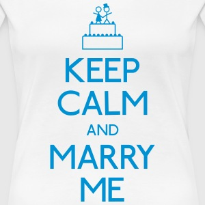 Keep Calm marry me T-Shirts - Frauen Premium T-Shirt