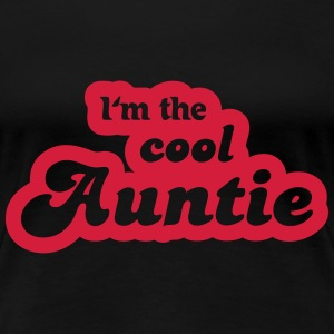 I'm the cool Auntie T-shirts - Vrouwen Premium T-shirt
