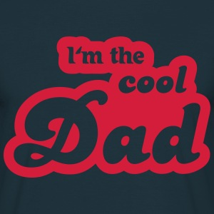 I'm the cool Dad T-shirts - Mannen T-shirt