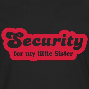 Security for my little sister Long sleeve shirts - Men's Premium Longsleeve Shirt