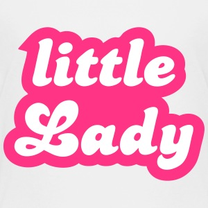 little lady T-Shirts - Kinder Premium T-Shirt