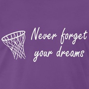 Never forget your dreams T-shirts - Premium-T-shirt herr