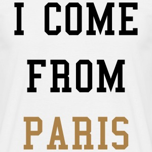 I Come From Paris Tee shirts - T-shirt Homme