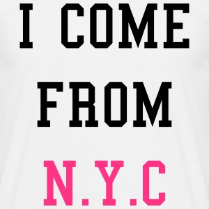 I Come From N.Y.C T-Shirts - Männer T-Shirt