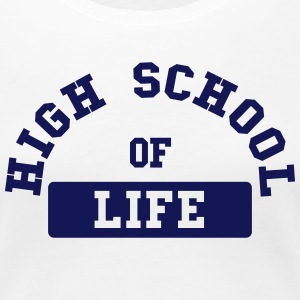 High School of Life Camisetas - Camiseta premium mujer
