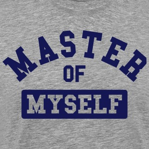 master of myself T-Shirts - Men's Premium T-Shirt