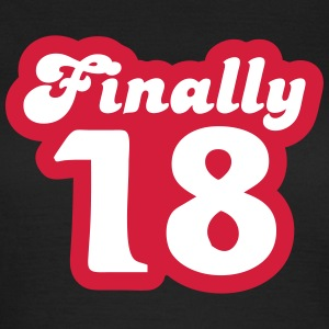 Finally 18 T-shirts - Vrouwen T-shirt