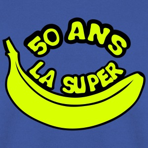 50 ans la super banane anniversaire Sweat-shirts - Sweat-shirt Homme