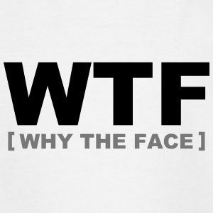 WTF - why the face Shirts - Kids' T-Shirt