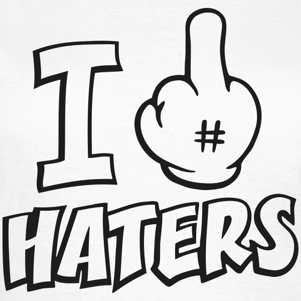 I fuck haters 1c T-shirts - Vrouwen T-shirt