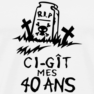 40 ans ci git rip reste in peace anniver Tee shirts - T-shirt Premium Homme