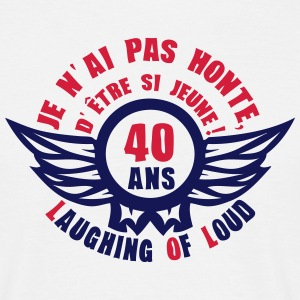 40 ans laughing of loud honte jeune Tee shirts - T-shirt Homme