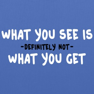 what you see is what you get - wysiwyg 2c Bags & Backpacks - Tote Bag