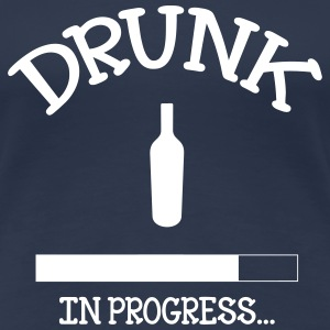 Drunk in progress... T-Shirts - Frauen Premium T-Shirt