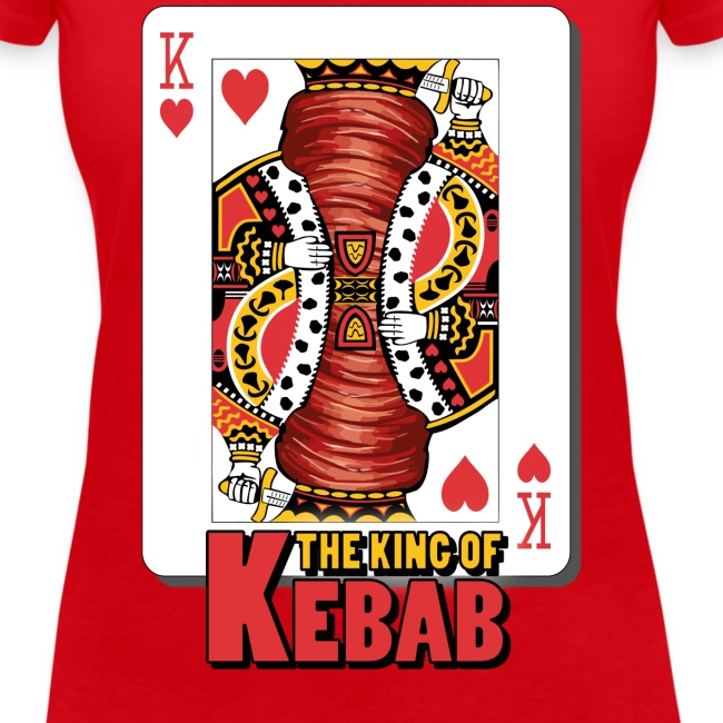 The King of Kebab T-Shirt da Donna