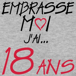 18 ans embrasse moi anniversaire Sweat-shirts - Sweat-shirt Homme