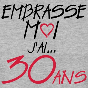30 ans embrasse moi anniversaire Sweat-shirts - Sweat-shirt Homme