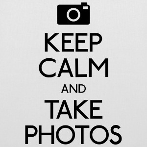Keep Calm and take photos mantener la calma y tomar fotos Bolsas y mochilas - Bolsa de tela
