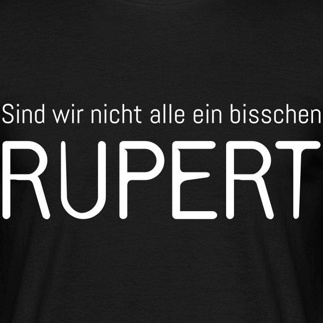 Sind wir nicht alle ein bisschen Rupert? (Herren)