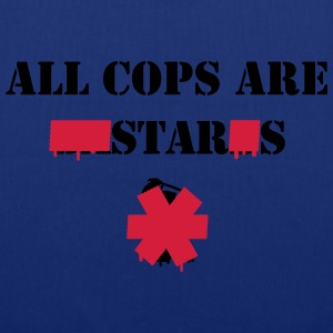 ALL COPS ARE STARS Bolsas y mochilas - Bolsa de tela