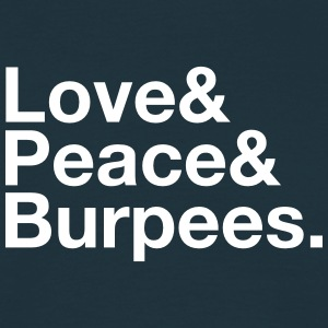 Love, Peace, Burpees Tee shirts - T-shirt Homme