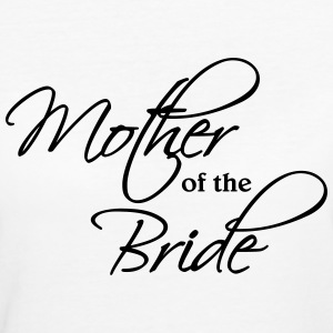 Mother of the Bride T-Shirts - Women's Organic T-shirt