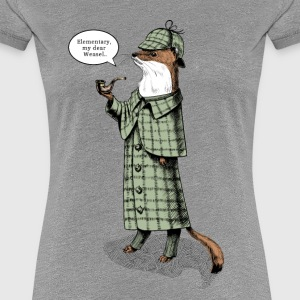 Stoat Detective - quote Tee shirts - T-shirt Premium Femme