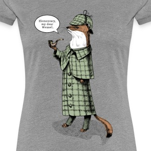 Stoat Detective - quote T-Shirts - Frauen Premium T-Shirt
